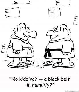 """No kidding? — a black belt in humility?"""