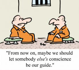 """""""From now on, maybe we should let somebody else's conscience be our guide."""""""